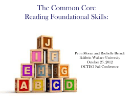 The Common Core Reading Foundational Skills
