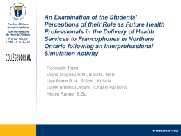Presenter - Northern Ontario School of Medicine