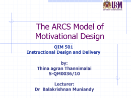 ARCS Model of Motivation - Instructional Design & delivery / 2010 +