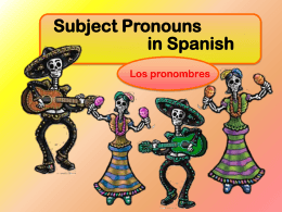 Spanish Verbs Subject Pronouns - Salt Lake City School District