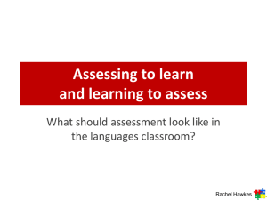 Assessing to learn and learning to assess