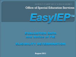 EasyIEP Evaluation Summary - HISD Special Education Updates