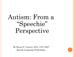 "Autism: From a ""Speechie"" Perspective"