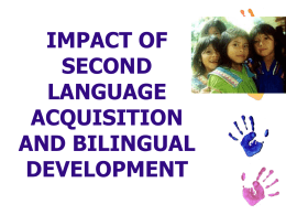 Lecture 9 Second Language Acquisition and Bilingualism