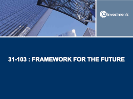 31-103: Framework for the Future