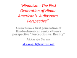 """Hinduism : The First Generation of Hindu American`s- A"