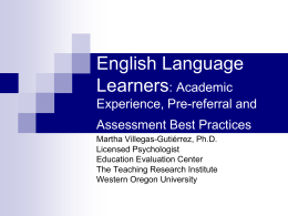 English Language Learners: Pre-referral and Assessment Best