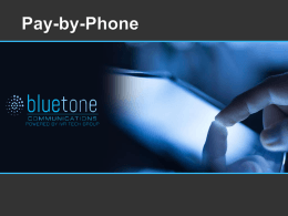 Your Solution: Pay-by-Phone