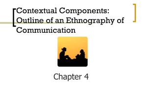 Contextual Components & Communicative Interactions