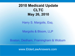 2010 Medicaid Update CLTC May 26, 2010