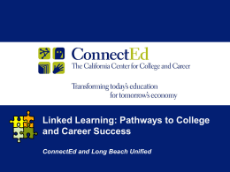 Long Beach Linked Learning Initiative Presentation (US