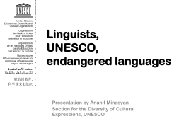 UNESCO`s Work on Endangered Languages : what