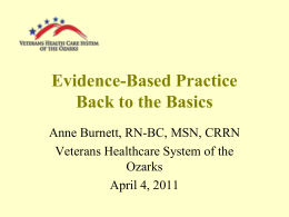 Evidence Based Practice Back to the Basics