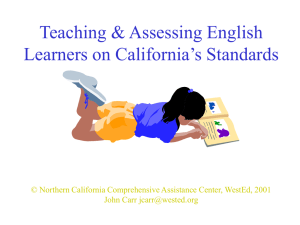Eye on the ELL in California`s System of Standards