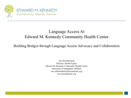 Language Access at Edward M. Kennedy Community Health Center
