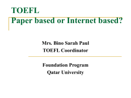 TOEFL Paper based or Internet based?