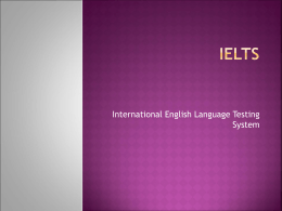 IELTS International English Testing System