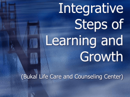 Integrative steps of learning - Bukal Life Care & Counseling Center