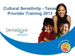 Cultural Sensitivity - DentaQuest Provider Network Enrollment