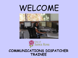 a communications dispatcher is…