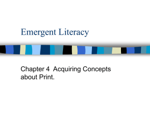 Chapter 4- emergent literacy