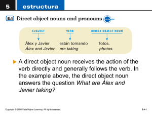 Choose the correct direct object pronoun for each
