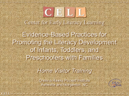 Home Visitor PPT - Center for Early literacy Learning