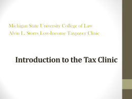 the Tax Clinic Presentation - Michigan State University College of Law