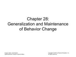 Chapter 28 Generalization and Maintenance of Behavior Change