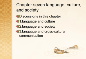 Chapter Seven Language, Culture, and Society