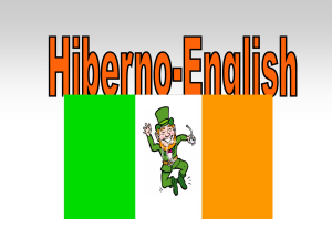 Hiberno English - mylinguisticsstory