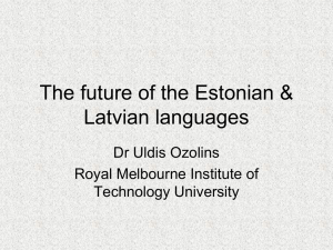 The future of the Latvian language