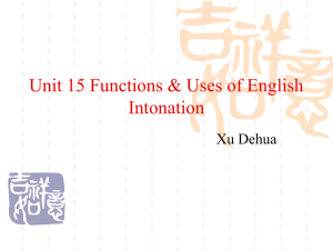 Unit 15 Functions & Uses of English Intonation