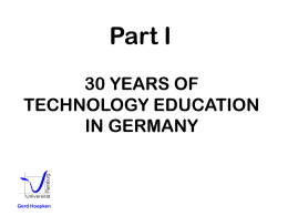 30 YEARS OF TECHNOLOGY EDUCATION IN GERMANY