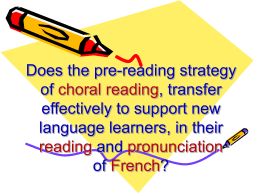 Does the pre-reading strategy of choral reading, transfer effectively