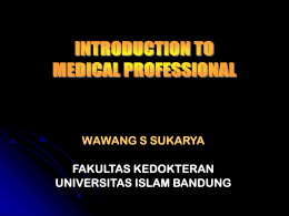 INTRODUCTION TO MEDICAL PROFESSIONAL