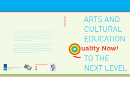 Quality Now! Arts and cultural education to the next level