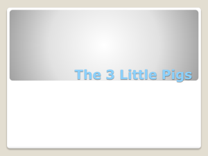 The 3 little Pigs File