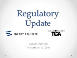 Regulatory update - Texas Gas Association