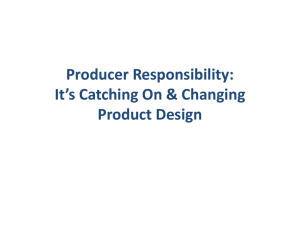 Producer Responsibility & Product Design: Not a Myth