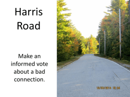 Harris Road is currently aligned with the comprehensive plan.