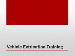 Extrication Training Powerpoint.