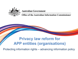 Privacy law reform for APP entities (organisations)
