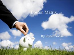 The Boston Matrix is a tool for portfolio analysis