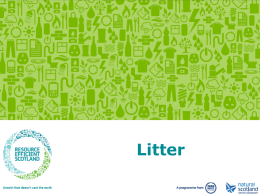 Litter Presentation - Resource Efficient Scotland