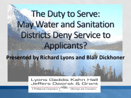 The Duty to Serve: When Can Water and Sanitation Districts Deny