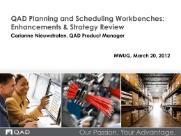 QAD Planning & Scheduling Workbench Enhancements