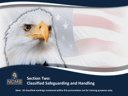 Classified Safeguarding and Handling - NCMS