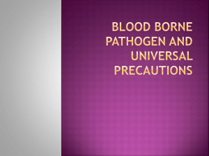 Blood Born Pathogens/Universal Precautions