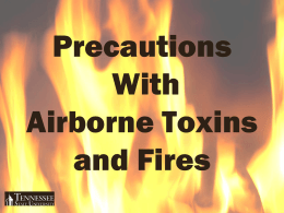 Lesson 6. Precautions With Airborne Toxins And Fires
